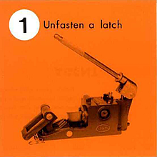 1. Unfasten a latch